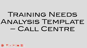sample training needs analysis template call centre