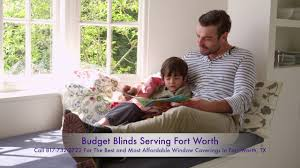 budget blinds fort worth call 817 732 2722 best window