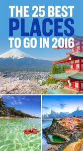 the 25 places you must explore in 2016 planet s lonely and buckets