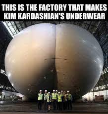 Underwear Meme - this is the factory that makes kim kardashian s underwear meme xyz