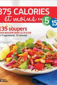 cuisine peu calorique livres pratico pratiques