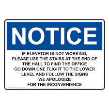 What Is One Flight Of Stairs by Osha If Elevator Is Not Working To Find The Office Sign One 28695