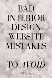 bad interior designer website mistakes to avoid u2014 alycia wicker