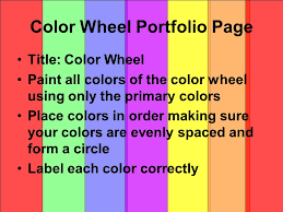 the color wheel the color wheel is a basic tool we use when