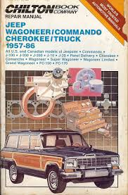 chilton u0027s repair manual jeep wagoneer commando cherokee truck 1957