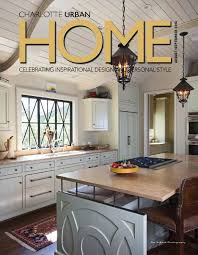 charlotte home decor home design u0026amp decor magazine issuu