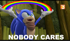 Nobody Cares Meme - sonic boom nobody cares meme by brandonale on deviantart