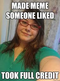 Funny Meme Maker - made meme someone liked took full credit hipster meme maker