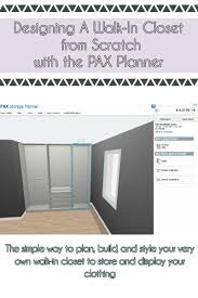 Ikea Pax Designer Planning My Walk In Closet The Ikea Pax Planner Something Rare