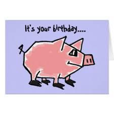 funny pig birthday greeting cards zazzle