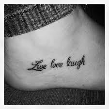 love live and laugh tattoo foot live love laugh tattoo pinterest tattoo feet