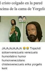 Cristo Meme - cristo colgado en la pared cima de la cama de yorgelis jajajajajaja