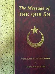 muhammad asad the message of the quran the message of the quran vol 1 muhammad asad 9781567441383