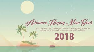 101 advance happy new year 2018 images wishes messages quotes