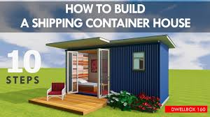 how to build a shipping container house step by step as a diy