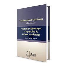 livro série fundamentos de odontologia anatomia odontológica e