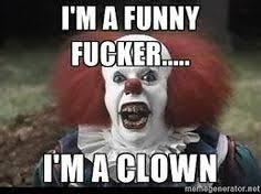 Funny Clown Memes - funny clown memes a collection of the best clown memes funny