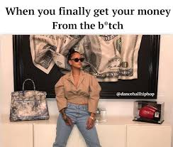 Get Money Meme - looks like rihanna finally gets her money from the b tch new pic