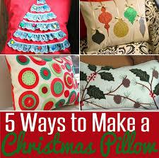 Christmas Pillows Pottery Barn 5 Ways To Make A Pillow For Christmas