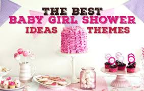 girl themed baby shower baby shower theme ideas for girl baby shower gift ideas