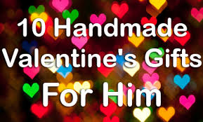valentines presents for boyfriend 10 handmade s gifts for him care2 healthy living