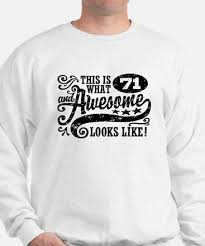 71 birthday hoodies 71 birthday sweatshirts u0026 crewnecks