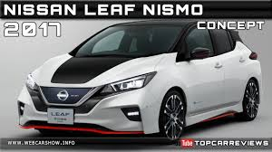 nissan leaf reviews nissan leaf price photos and specs car 2017 nissan leaf nismo concept review rendered price specs release