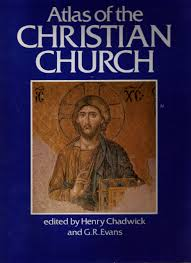 atlas of the christian church cultural atlas of henry chadwick