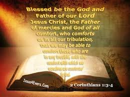 May The God Of All Comfort The Living U2014 Comfort In Suffering 2 Corinthians 1 3 4 Nkjv