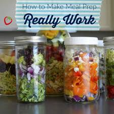 how to make meal prep really work meals healthy family meals