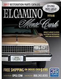 El Camino Interior Parts Free 1978 88 El Camino U0026 Monte Carlo Parts Catalog Opgi Com
