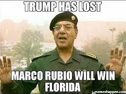 Marco Meme - trump has lost marco rubio will win florida meme baghdad bob