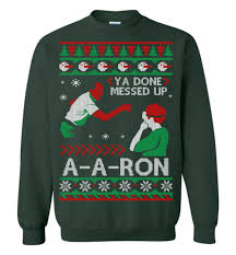 You Done Messed Up A - ya done messed up a a ron ugly sweater for christmas 2017 the