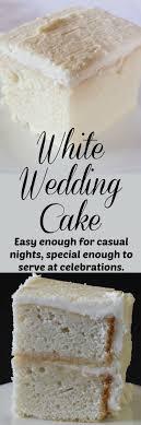 wedding cake ingredients list best 25 wedding cake recipes ideas on best white cake