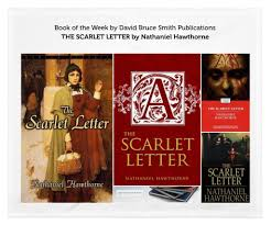 book of the week the scarlet letter by nathaniel hawthorne