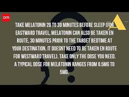 how long before bed should you take melatonin how much melatonin should i take for jet lag youtube