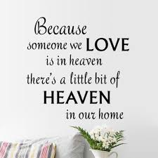 heaven wall quote sticker bedroom home decor lounge wall decal because someone we love is heaven wall decal quote