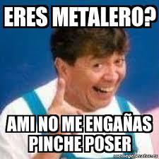 memes metalero poser memes pics 2018