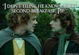 Second Breakfast Meme - what about elevenses luncheon afternoon tea dinner supper he