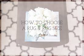 How To Pick A Rug How To Choose A Rug Size Favorite Rugs Michaela Noelle Designs
