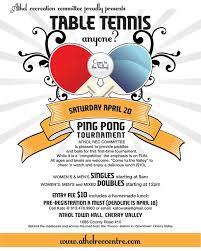 table tennis games tournament table tennis anyone tournament april 20th the athol