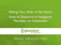 glass door jobs reviews how to respond to negative glassdoor reviews