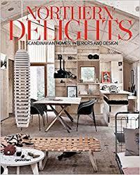 scandinavian homes interiors northern delights scandinavian homes interiors and design