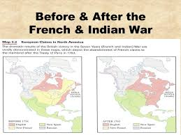 america map before and after and indian war and indian war the seven years war ppt