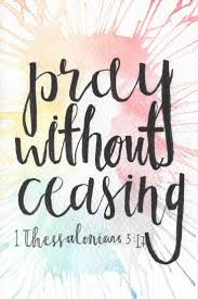 thanksgiving christian quotes best 20 pray without ceasing ideas on pinterest ephesians 4 6