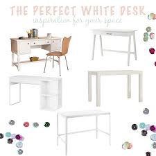 White Parsons Desk Project Home The Perfect White Desk Postcards From Rachel