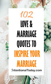 marriage quotations in 102 marriage and quotes to inspire your marriage