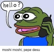 Moshi Moshi Meme - 25 best memes about pepe jeans pepe jeans memes