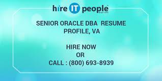 senior oracle dba resume profile va hire it people we get it done