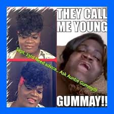 Yasss Meme - yasss yasss yasss baby auntie gummy auntie gummy